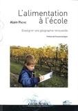Alain Pache - L'alimentation à l'école - Enseigner une géographie renouvelée.