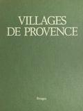 Alain Paire et Christian Sarramon - Villages de Provence.