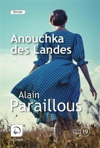 Alain Paraillous - Anouchka des Landes.