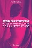Alain Paraillous - Anthologie polissonne - Petites histoires indécentes de la littérature.