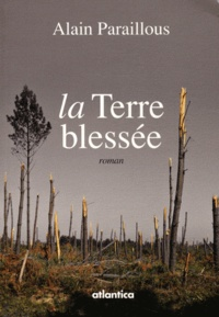 Alain Paraillous - La Terre blessée.