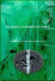 Alain Pasquet et Virgile Ortoli - Intailles antiques de Corse - Inventaire et nouvelles découvertes.