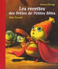 Alain Passard - Les recettes des Drôles de Petites Bêtes.