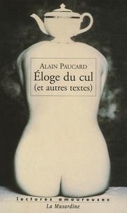 Alain Paucard - Eloge du cul - (Et autres textes).