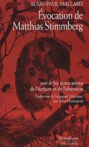 Alain-Paul Mallard - Evocation de Matthias Stimmberg suivi de Six notes autour de l'écriture et de l'obsession.