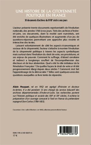 Une histoire de la citoyenneté politique en France. 30 documents d'archives du XVIIIe siècle à nos jours