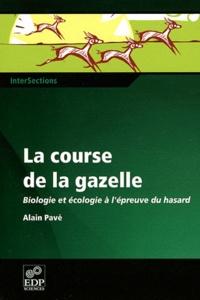 La course de la gazelle - Biologie et écologie à lépreuve du hasard.pdf