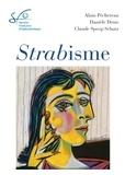 Alain Péchereau et Danièle Denis - Strabisme - Rapport 2013 Société Française d'Ophtalmologie.