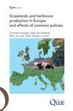 Alain Peeters* et Bert Van Gils - Grasslands and herbivore production in Europe and effects of common policies.