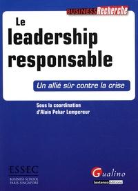 Alain Pekar Lempereur - Le leadership responsable - Un allié sûr contre la crise.