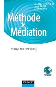 Méthode de médiation- Au coeur de la conciliation - Alain Pekar Lempereur pdf epub