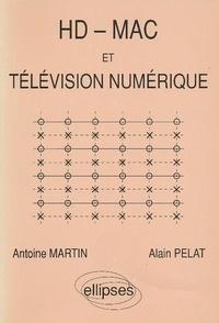 Alain Pelat et Bill Martin - HD-MAC et télévision numérique.