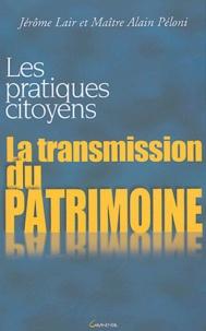 Alain Péloni - La transmission du patrimoine.