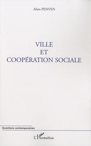 Alain Penven - Ville et coopération sociale.