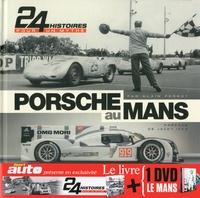 Accentsonline.fr Porsche au Mans - 24 histoires pour un mythe Image