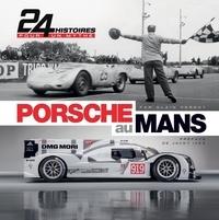 Alain Pernot - Porsche au Mans - 24 Histoires pour un mythe. 1 DVD