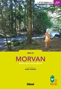 Alain Perrier - Dans le Morvan - Massif et parc naturel régional.