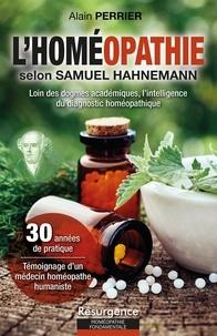 Alain Perrier - L'homéopathie selon Samuel Hahnemann.
