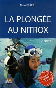 Alain Perrier - La plongée au nitrox.
