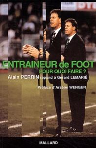 Alain Perrin et Gérard Lemarié - .