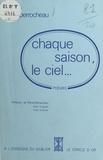 Alain Perrocheau - Chaque saison, le ciel. - Poèmes.