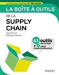 Alain Perrot et Philippe Villemus - La boîte à outils de la supply chain.
