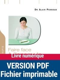 Alain Perroud - Faire face à l'anorexie - Une démarche efficace pour guérir.