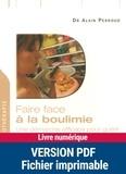 Alain Perroud - Faire face à la boulimie - Une démarche efficace pour guérir.