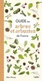Alain Persuy - Guide des arbres et arbustes de France.
