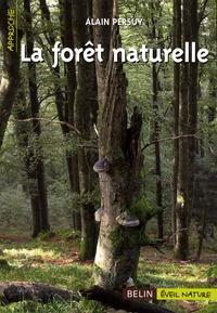 Alain Persuy - La forêt naturelle.