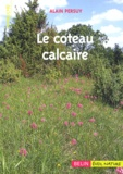 Alain Persuy - Le coteau calcaire - Un  jardin d'oublis et de couleurs.
