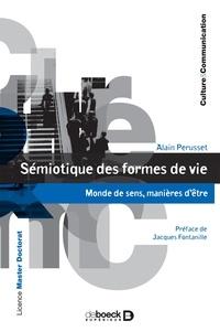 Alain Perusset - Sémiotique des formes de vie.