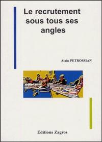 Alain Petrossian - Le recrutement sous tous ses angles.