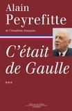 Alain Peyrefitte - C'était de Gaulle Tome 3.