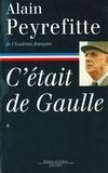 Alain Peyrefitte - C'était de Gaulle -Tome I.