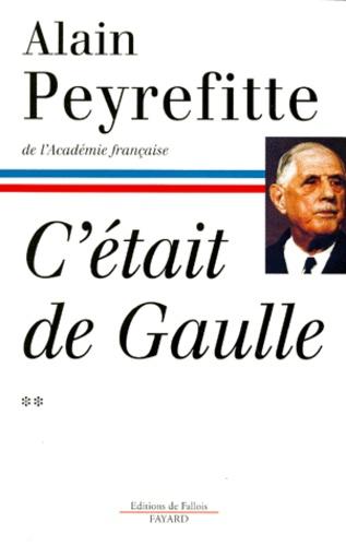 """C'était de Gaulle. Tome 2, """"La France reprend sa place dans le monde"""""""