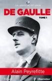 Alain Peyrefitte - Charles de Gaulle - Tome 1.