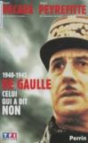 Alain Peyrefitte et Alain Decaux - De Gaulle, celui qui a dit non - 1940-1945, [Paris, Palais des Congrès, 28 septembre 1999].