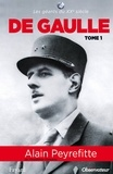 Alain Peyrefitte - De Gaulle tome 1.
