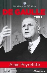 Alain Peyrefitte - De Gaulle tome 2.