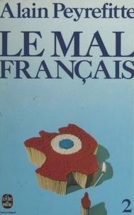 Alain Peyrefitte - Le mal français (2).