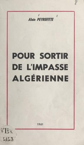 Pour sortir de l'impasse algérienne