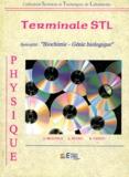 Alain Peyro et René Vento - Physique Tle STL - Spécialité biochimie-génie biologique.