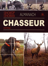 Alain Philippe - Almanach du chasseur.