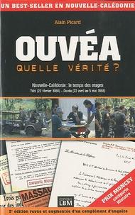 Alain Picard - Ouvéa - Quelle vérité ?.
