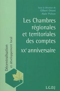 Alain Pichon et Gilbert Orsoni - Les chambres régionales et territoriales des comptes - XXe anniversaire.