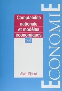 Alain Pichot - Comptabilité nationale et modèles économiques.