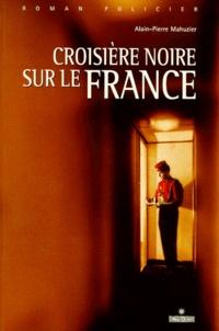 Alain-Pierre Mahuzier - Croisière noire sur le France.