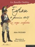 Alain Pigeard - La bataille d'Eylau - 8 février 1807.