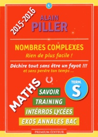 Alain Piller - Nombres complexes - Term. S.